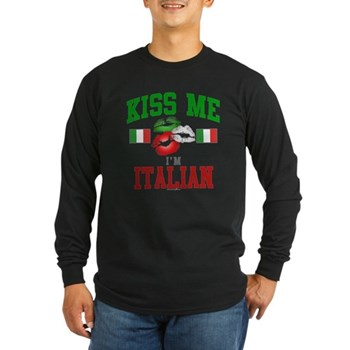 Kiss Me I'm Italian Long Sleeve Dark T-Sh
