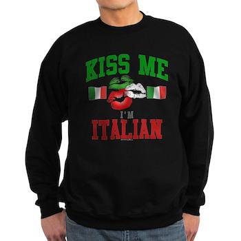 Kiss Me I'm Italian Dark Sweatshirt