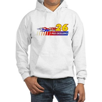 I Piss Excellence Hooded Sweatshirt