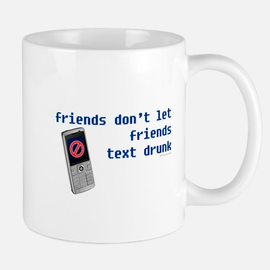 Friend's Text Drunk Mug