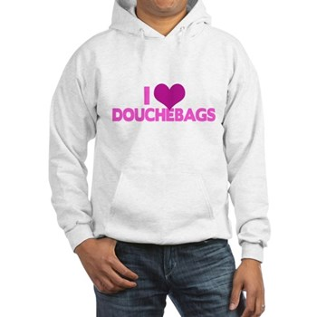 I Heart Douchebags Hooded Sweatshirt