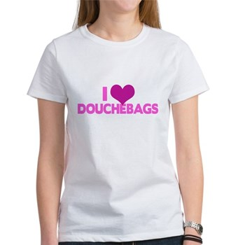 I Heart Douchebags Women's T-Shirt
