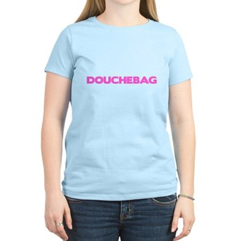 Douchebag Women's Light T-Shirt