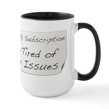 Cancel My Subscription Large Mug