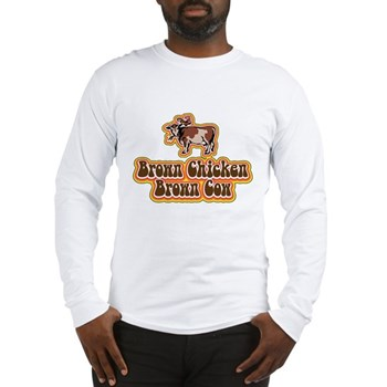 Brown Chicken Brown Cow 2 Long Sleeve T-Shirt