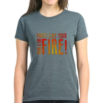 Party Like Your Penis is on Fire Women's Dark T-Sh