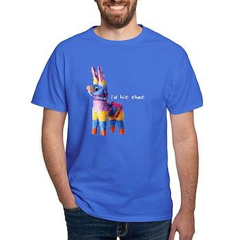 I'd Hit That Dark T-Shirt