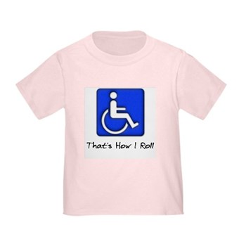 That's How I Roll Toddler T-Shirt