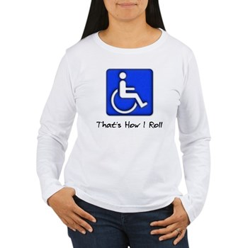 That's How I Roll Women's Long Sleeve T-Shirt