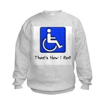 That's How I Roll Kids Sweatshirt
