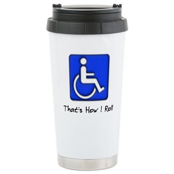 That's How I Roll Stainless Steel Travel Mug