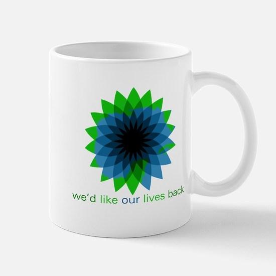 We'd Like Our Lives Back Mug