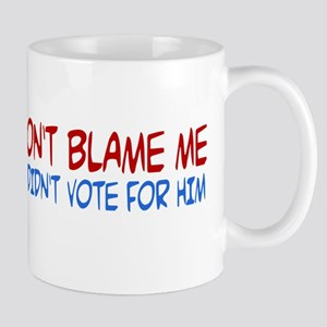I Didn't Vote for Him Mug