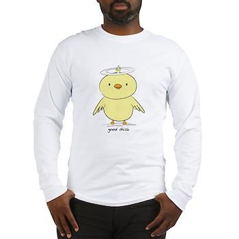 Good Chick Long Sleeve T-Shirt