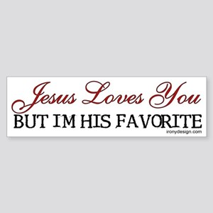 Jesus Loves You... Bumper Sticker