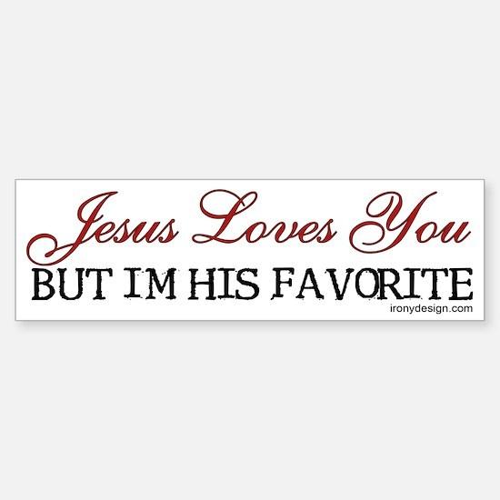 Jesus Loves You... Bumper Bumper Bumper Sticker