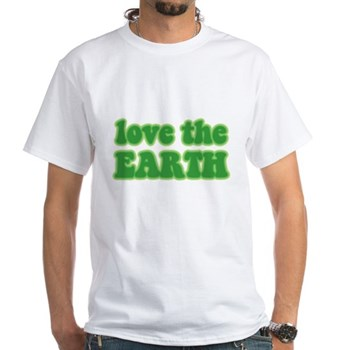 Love the Earth White T-Shirt