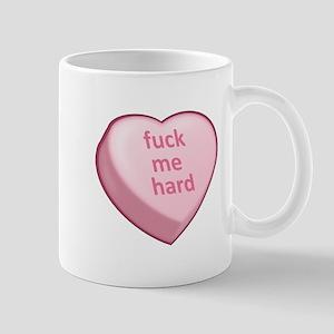 fuck me hard Mug