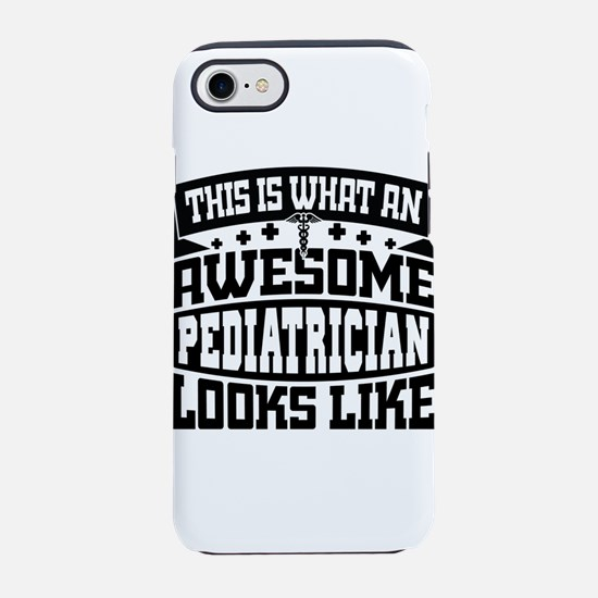 This Is What An Awesome Pediat iPhone 7 Tough Case