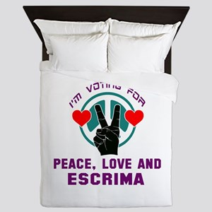 I'm voting for Peace, Love And Escrima Queen Duvet