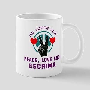 I'm voting for Peace, Love And E 11 oz Ceramic Mug