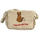 Talk To The Tail Messenger Bag