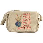 Grab Your Balls Bowling Messenger Bag