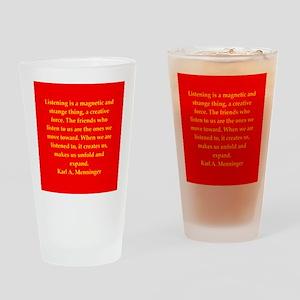 Karl Menninger quote Drinking Glass