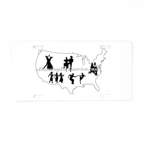 DancingInAmerica.com Aluminum License Plate