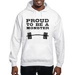 Lift like a MONSTAR Hooded Sweatshirt