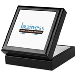 Laziness is the mother of eff Keepsake Box