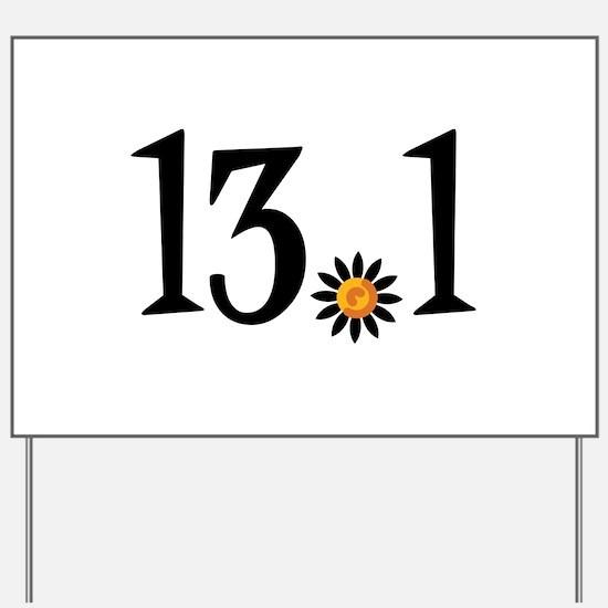 13.1 with orange flower Yard Sign