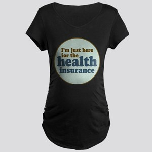 Health Insurance Maternity Dark T-Shirt
