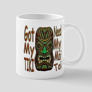 Need My Mai Tai Mug