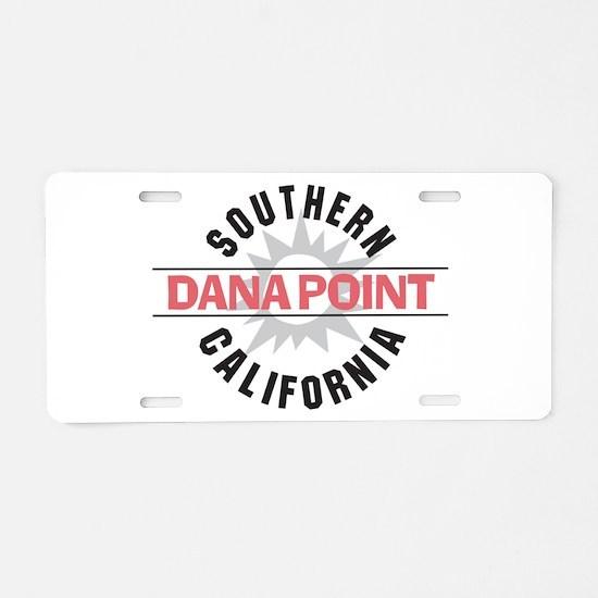 Dana Point California Aluminum License Plate