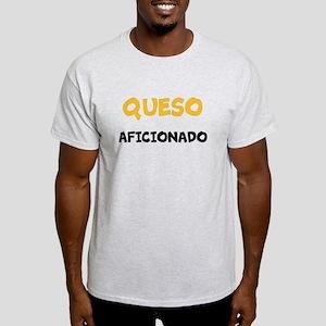 QUESO AFICIONADO Light T-Shirt