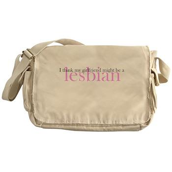 Girlfriend Might Be a Lesbian Canvas Messenger Bag