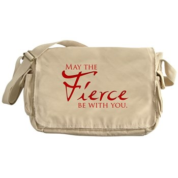 May the Fierce Be With You Canvas Messenger Bag