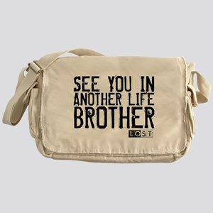 See You In Another Life Broth Canvas Messenger Bag