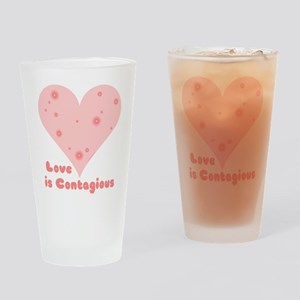 Love is Contagious Drinking Glass