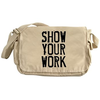 Show Your Work Canvas Messenger Bag