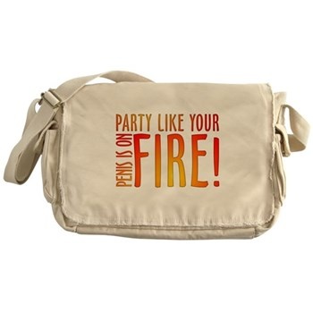 Party Like Your Penis is on F Canvas Messenger Bag
