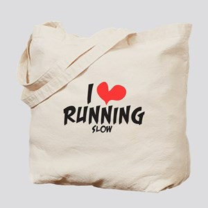 Funny I heart running slow Tote Bag