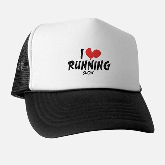 Funny I heart running slow Trucker Hat
