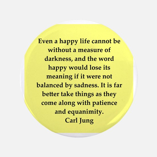"Carl Jung quotes 3.5"" Button"