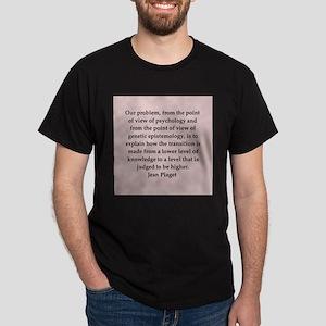 Jean Piaget quotes Dark T-Shirt