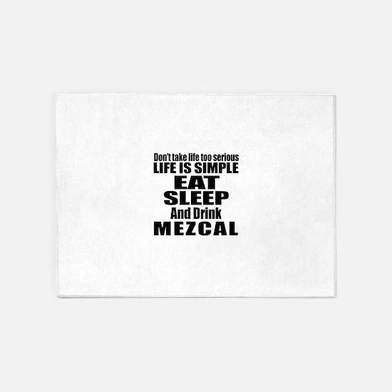 Eat Sleep And Mezcal 5'x7'Area Rug