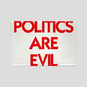POLITICS ARE EVIL Rectangle Magnet