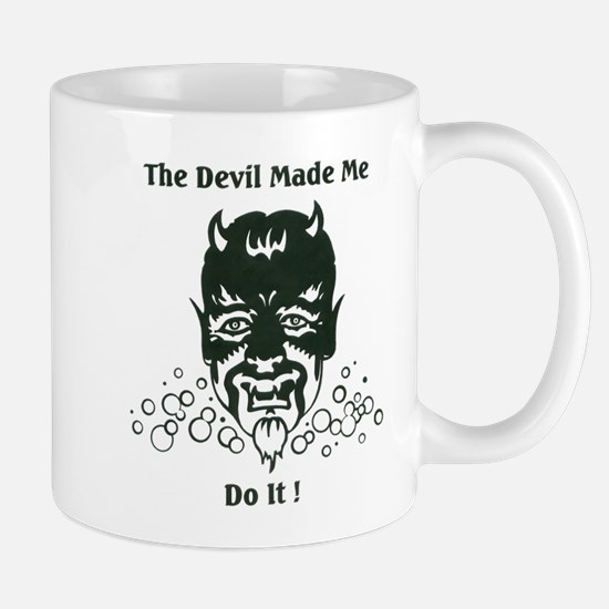 THE DEVIL MADE ME DO IT! Mug