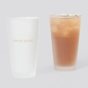 cancer sucks. (words to live Drinking Glass